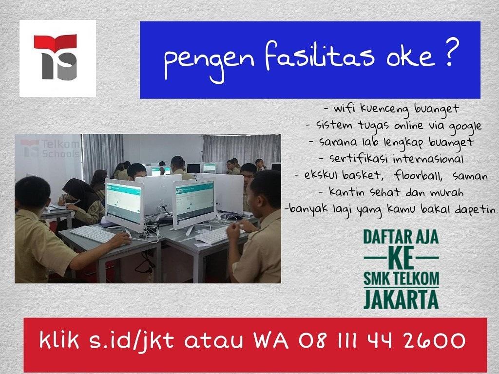 PENGEN punya segudang prestasi segudang fasilitas ? SMK Telkom Jakarta tempatnya