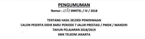 Pengumuman Hasil Seleksi PPDB Periode 7 Tahun Ajaran 2018/2019