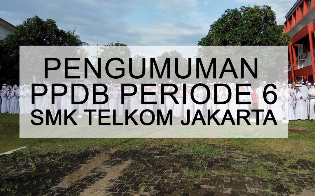 PENGUMUMAN SELEKSI PPDB PERIODE 6 2019-2020
