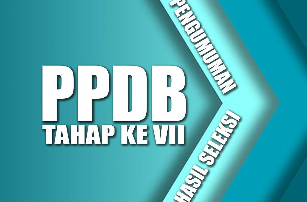PENGUMUMAN PPDB PERIODE 7 TA 2019/2020